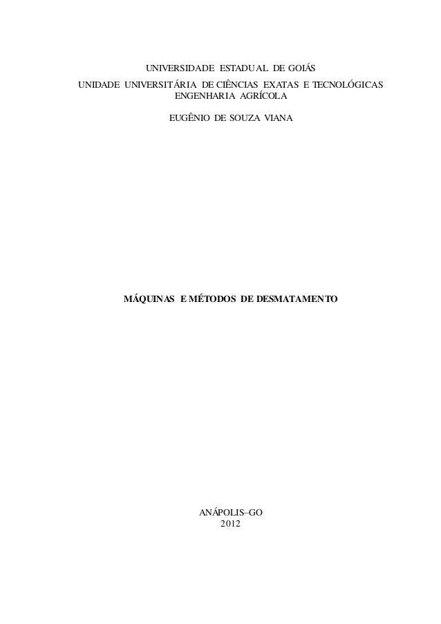 UNIVERSIDADE ESTADUAL DE GOIÁS UNIDADE UNIVERSITÁRIA DE CIÊNCIAS EXATAS E TECNOLÓGICAS ENGENHARIA AGRÍCOLA EUGÊNIO DE SOUZ...