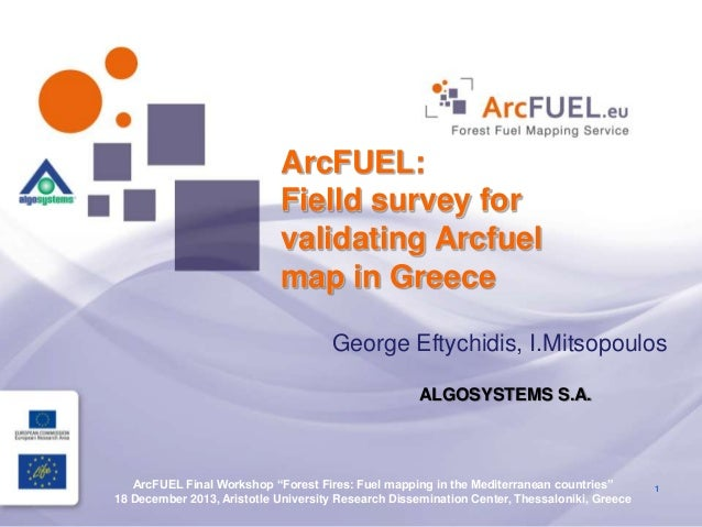 """Mr. george eftichidis (algosystems sa) """"the arc fuel methodology for the collection of the groun"""