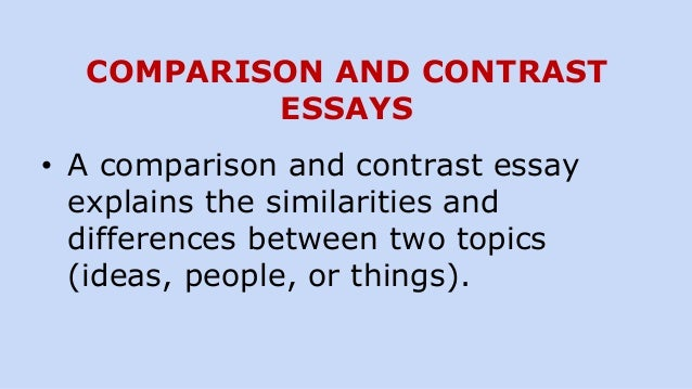 two ways to organize a comparison and contrast essay How to write a compare and contrast essay the purpose of a compare and contrast essay is to analyze the differences and/or the similarities of two distinct subjects.