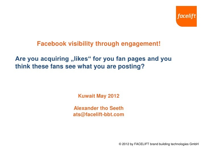 """Facebook visibility through engagement!Are you acquiring """"likes"""" for you fan pages and youthink these fans see what you ar..."""