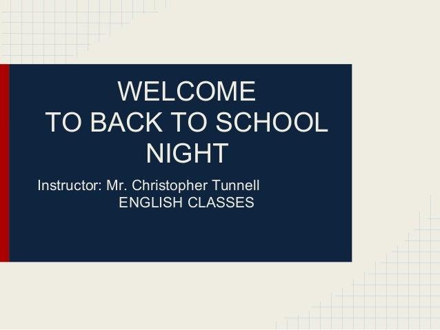 Mr. c. tunnell's class  back to school night