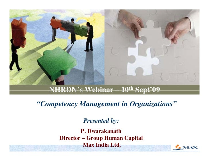 "NHRDN's Webinar – 10th Sept'09    NHRDN s                Sept 09 ""Competency Management in Organizations""                P..."
