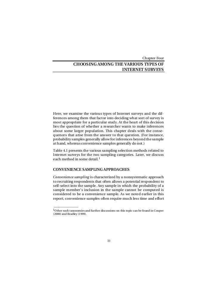 Chapter Four               CHOOSING AMONG THE VARIOUS TYPES OF                                 INTERNET SURVEYSHere, we ex...