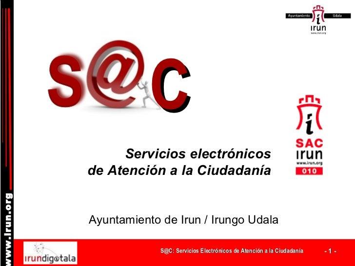 S@C : Servicios electrónicos de Atención a la Ciudadanía