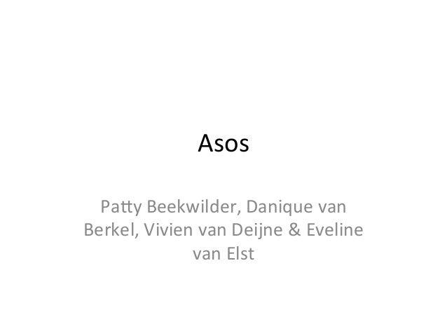 Asos Pay Beekwilder, Danique van Berkel, Vivien van Deijne & Eveline van Elst