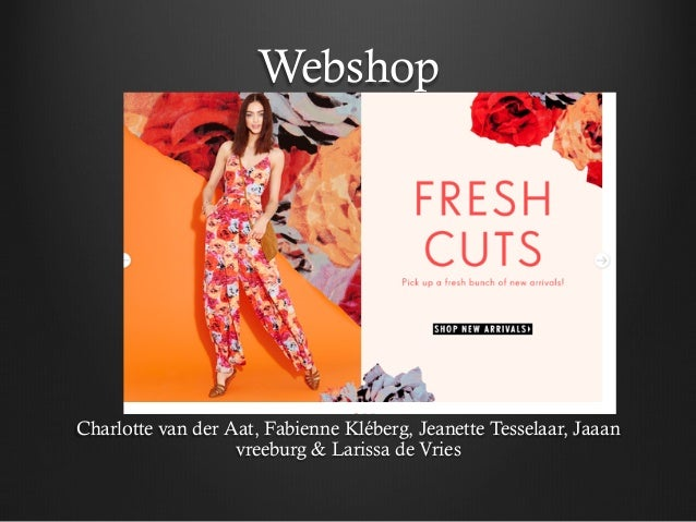 WebshopCharlotte van der Aat, Fabienne Kléberg, Jeanette Tesselaar, Jaaanvreeburg & Larissa de Vries