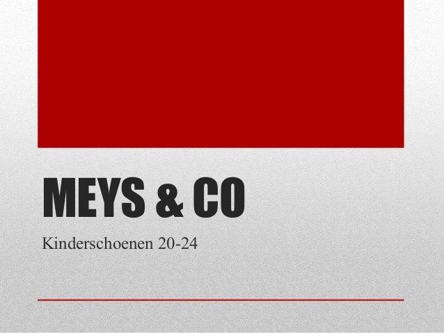 MEYS & COKinderschoenen 20-24