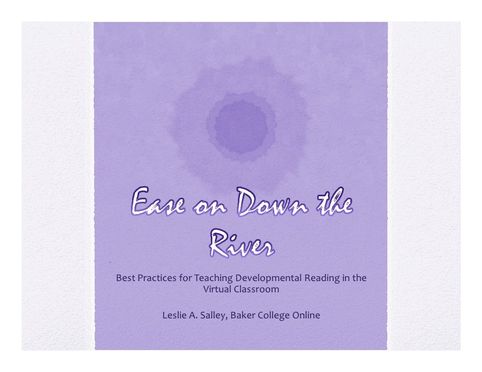 Ease on Down the River: Best Practices for Teaching Developmental Reading in the Virtual Classroom
