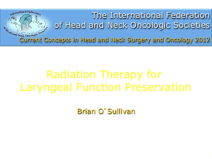 Radiation therapy for laryngeal function preservation by Brian O'Sullivan