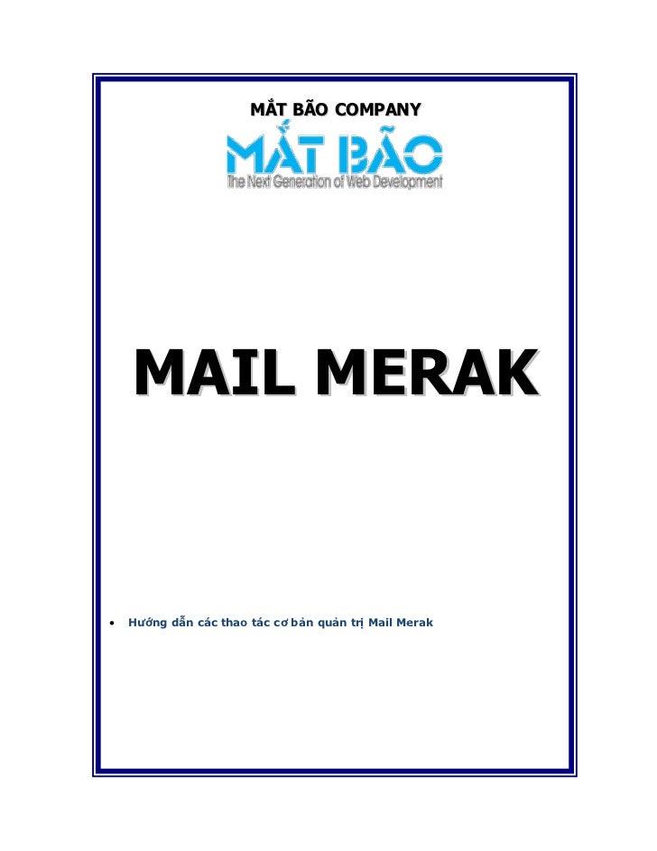 MẮT BÃO COMPANY    MAIL MERAK   Hướng dẫn các thao tác cơ bản quản trị Mail Merak