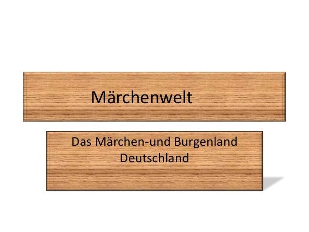 Märchenwelt Das Märchen-und Burgenland Deutschland