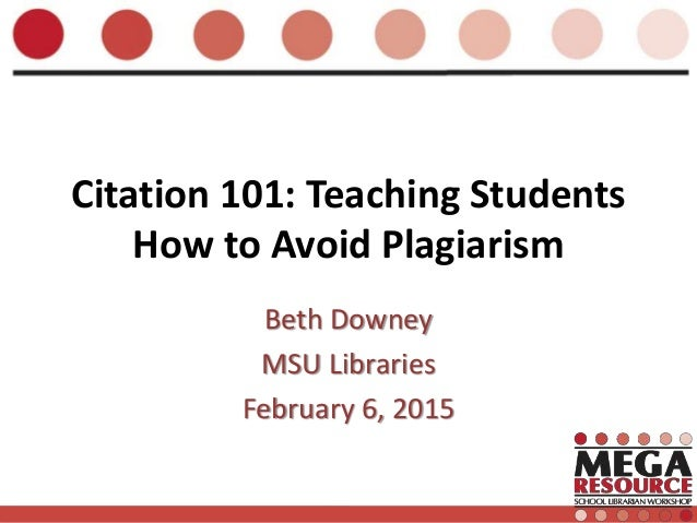 plagiarism citation and students Plagiarism can be a confusing matter for both students and teachers the degree to which students understand the meaning of plagiarism and the use of citation is as.