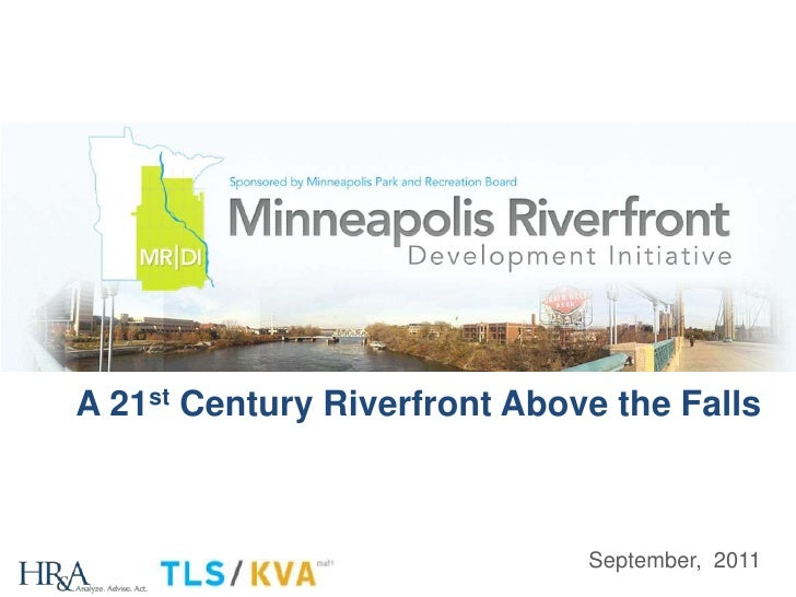 A 21st Century Riverfront Above the Falls<br />September,  2011<br />