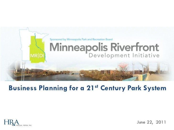 Business Planning for a 21st Century Park System                                       June 22, 2011