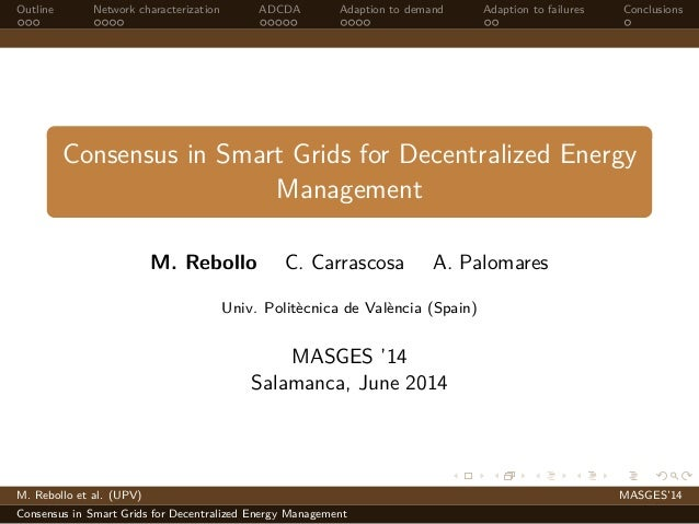 Consensus in Smart Grids for Decentralized Energy Management