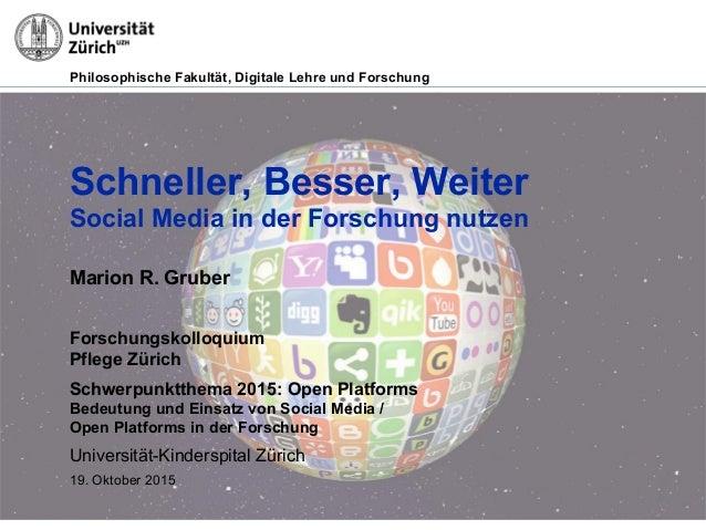 Philosophische Fakultät, Digitale Lehre und Forschung Schneller, Besser, Weiter Social Media in der Forschung nutzen Mario...