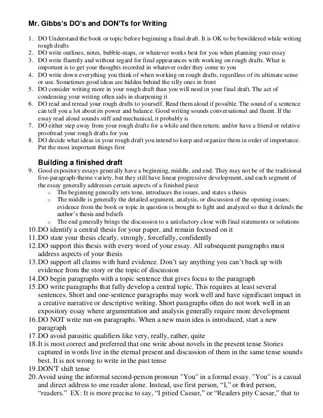 Mr. Gibbs's DO's and DON'Ts for Writing 1. DO Understand the book or topic before beginning a final draft. It is OK to be ...