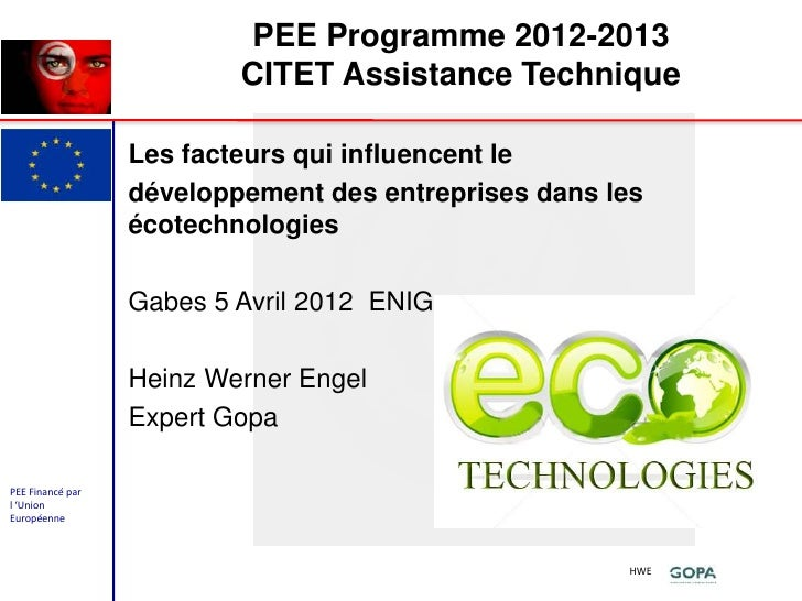PEE Programme 2012-2013                          CITET Assistance Technique                  Les facteurs qui influencent ...