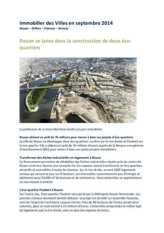 Immobilier des Villes en septembre 2014 Rouen – Orthez – Valence – Annecy Rouen se lance dans la construction de deux éco-...
