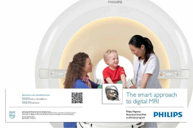 Philips Healthcare is part of Royal Philips Electronics                                                                   ...