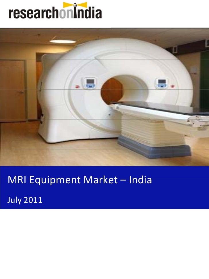 Market Research Report : MRI Equipment Market in India 2011