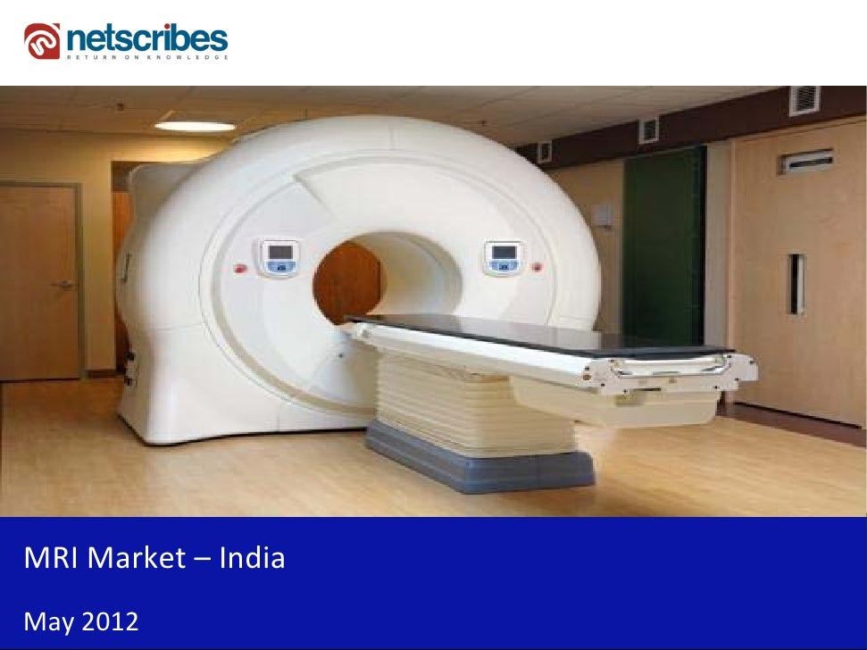 Market Research Report :MRI market in India 2012