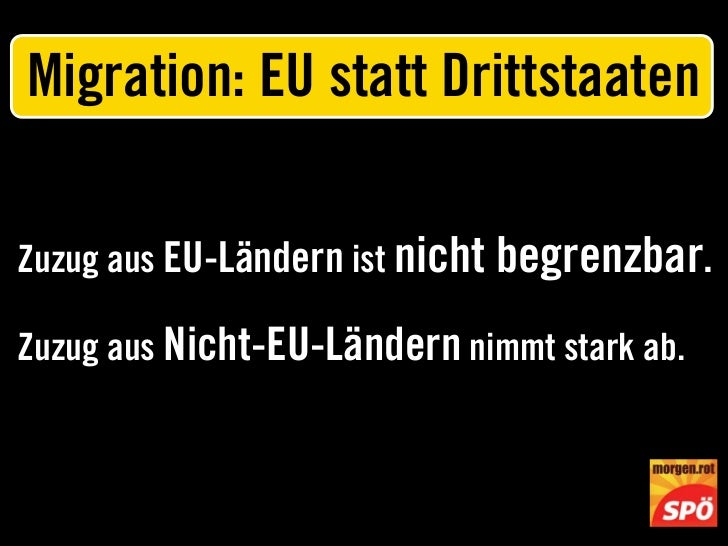 Migration: EU statt DrittstaatenZuzug aus EU-Ländern ist nicht begrenzbar.Zuzug aus Nicht-EU-Ländern nimmt stark ab.