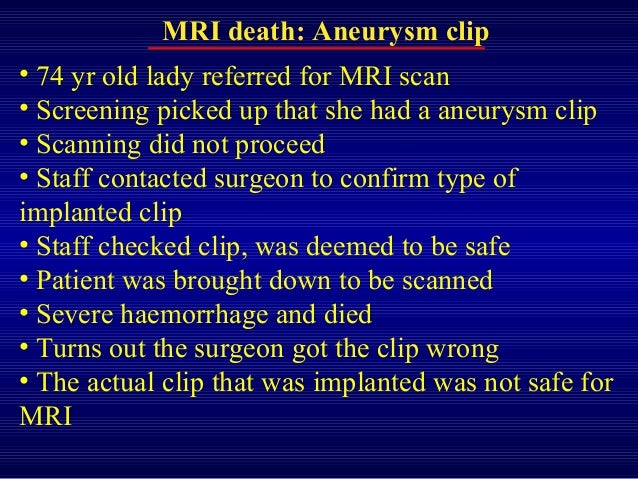 Aneurysm Mri Mri Death Aneurysm Clip• 74