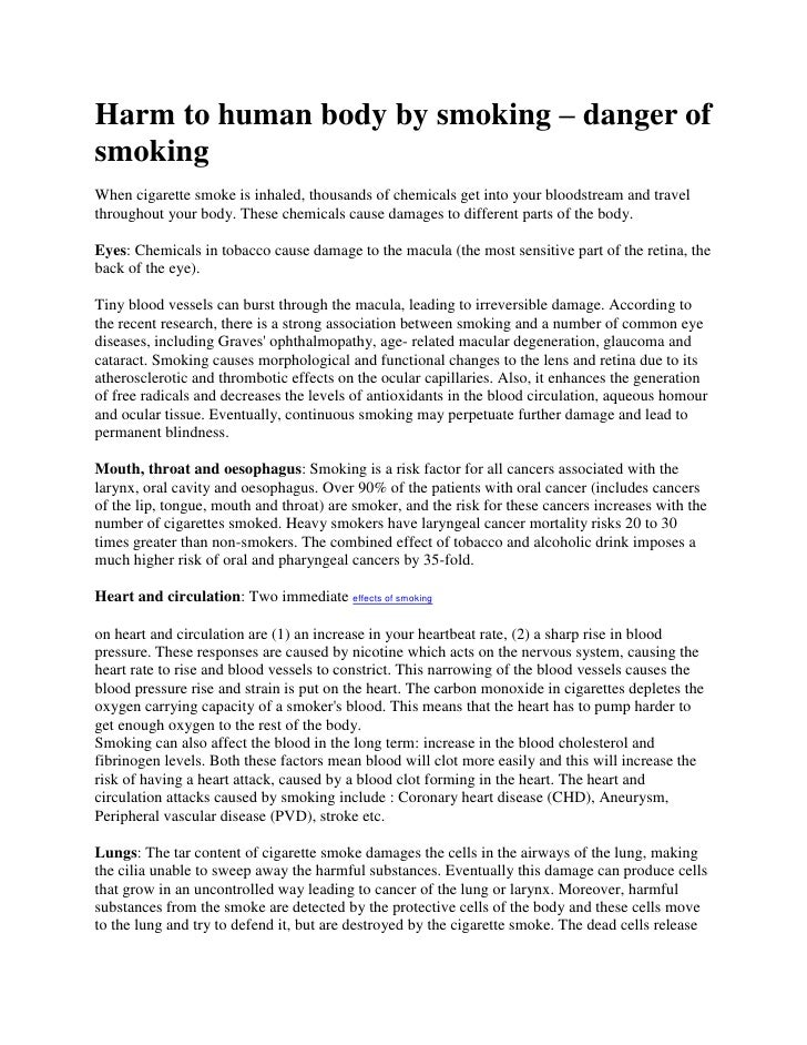 Harm to human body by smoking – danger of smoking<br />When cigarette smoke is inhaled, thousands of chemicals get into yo...