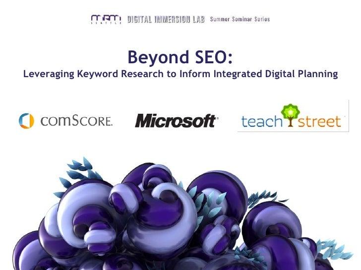 MRM Seattle Digital Immersion Lab: Beyond SEO