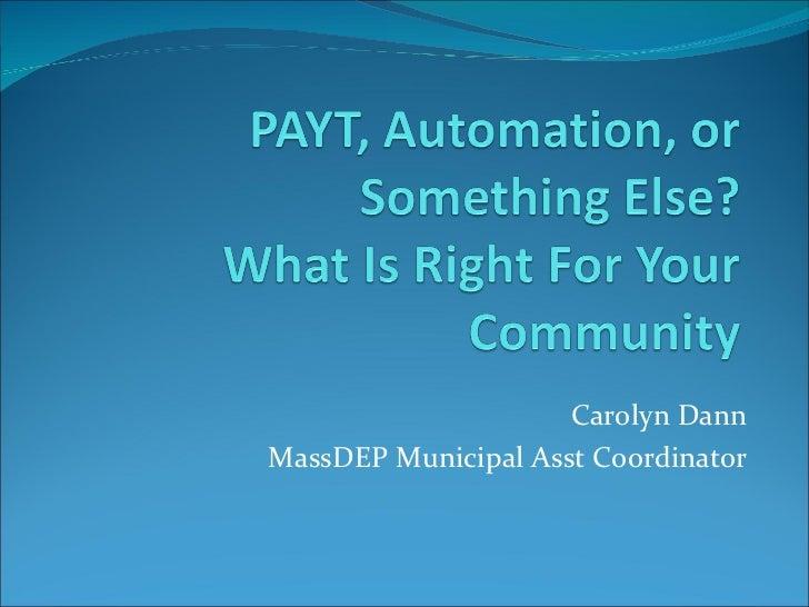 Carolyn DannMassDEP Municipal Asst Coordinator