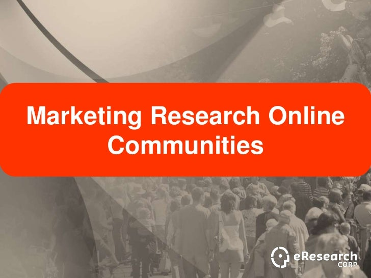 Marketing Research Online      Communities