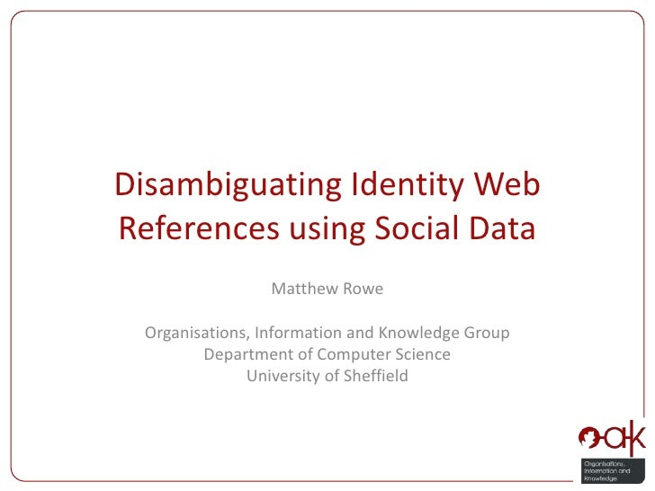 PhD Viva - Disambiguating Identity Web References using Social Data