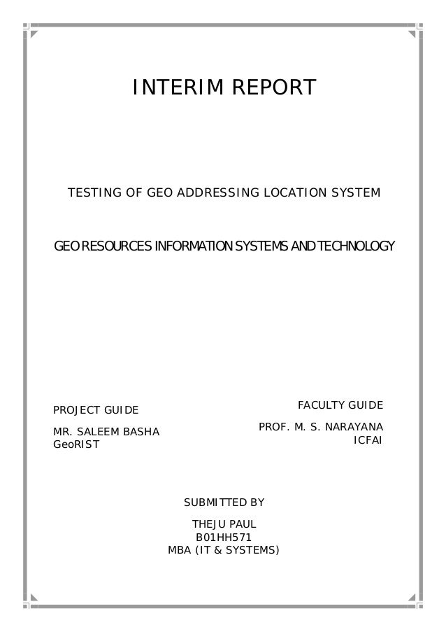 INTERIM REPORT TESTING OF GEO ADDRESSING LOCATION SYSTEM GEO RESOURCES INFORMATION SYSTEMS AND TECHNOLOGY PROJECT GUIDE MR...