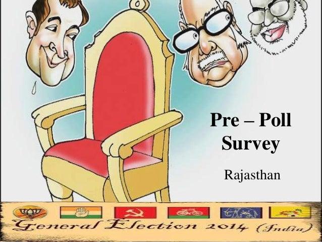 Pre – Poll Survey Rajasthan