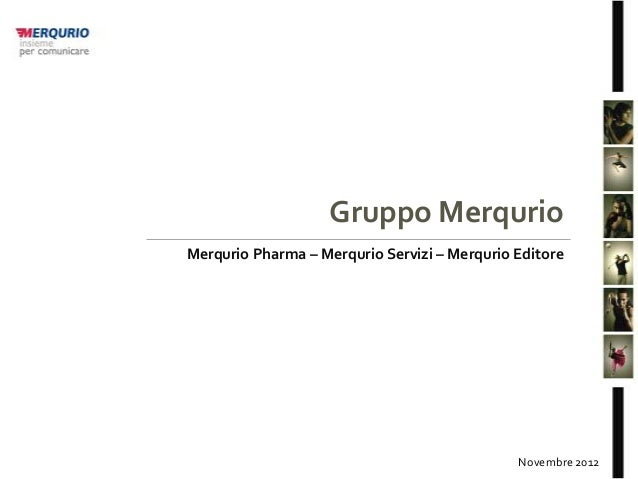 Gruppo MerqurioMerqurio Pharma – Merqurio Servizi – Merqurio Editore                                              Novembre...