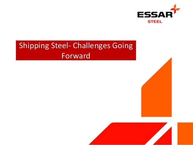 Shipping Steel- Challenges Going Forward