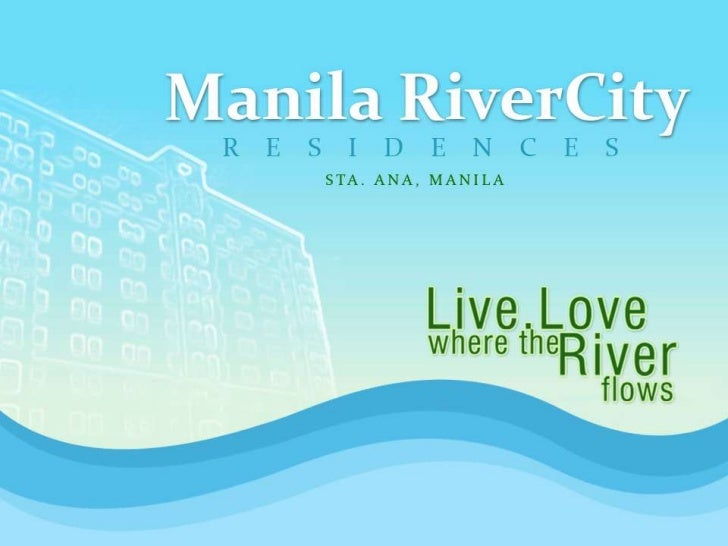 Manila RiverCity Residences Presentation