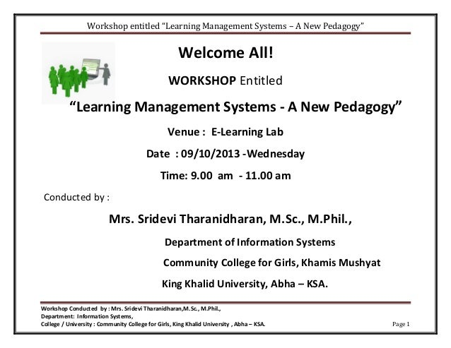 """Workshop entitled """"Learning Management Systems – A New Pedagogy"""" Workshop Conducted by : Mrs. Sridevi Tharanidharan,M.Sc.,..."""