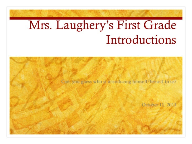 Mrs. Laughery's Introductions