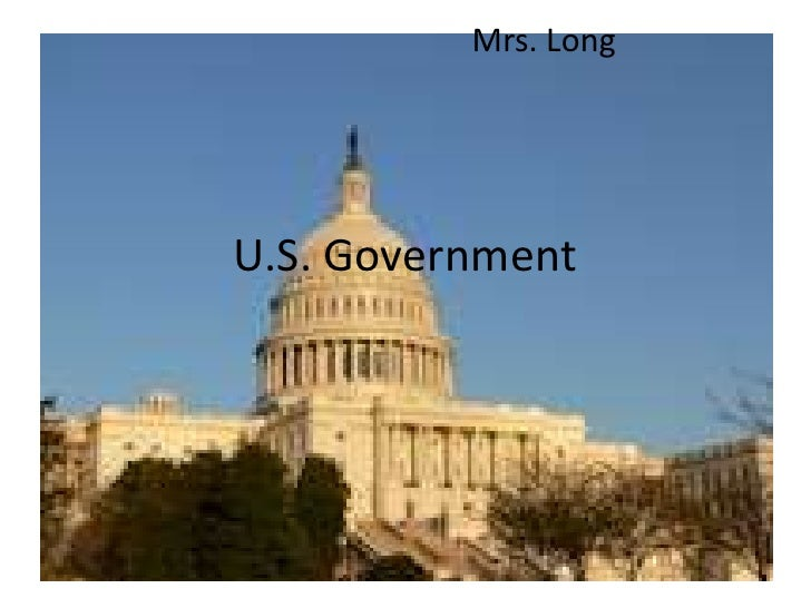U.S. Government<br />Mrs. Long<br />