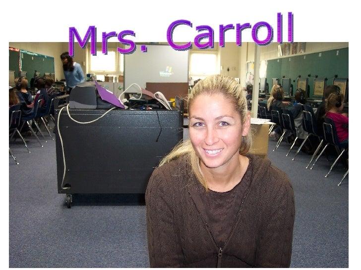 Mrs.Carroll