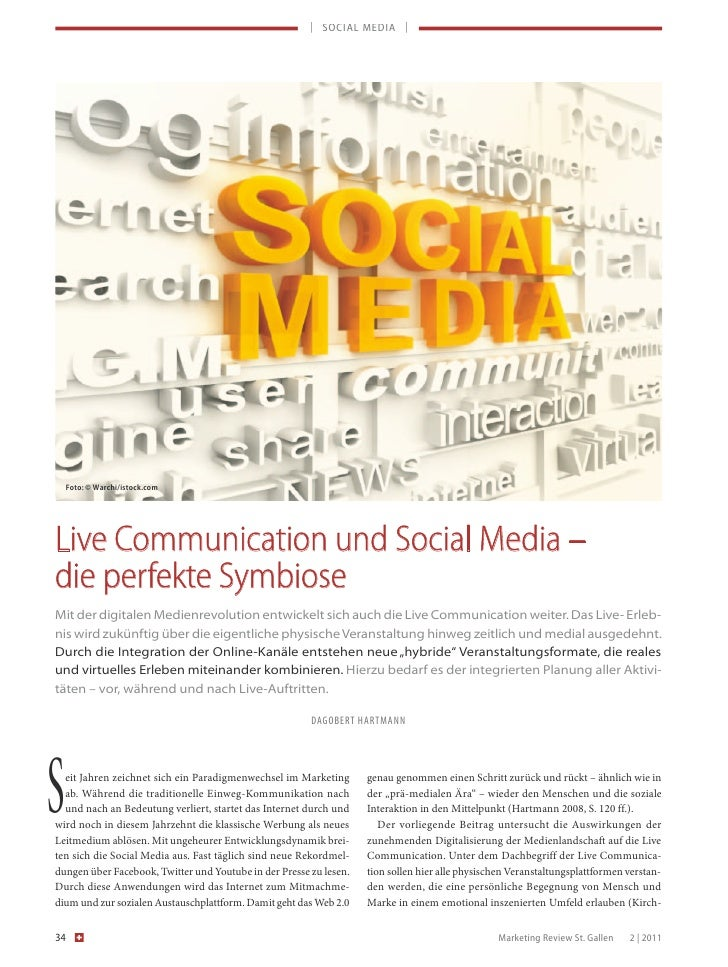 | SOCIAL MEDIA |     Foto: © Warchi/istock.comLive Communication und Social Media –die perfekte SymbioseMit der digitalen ...