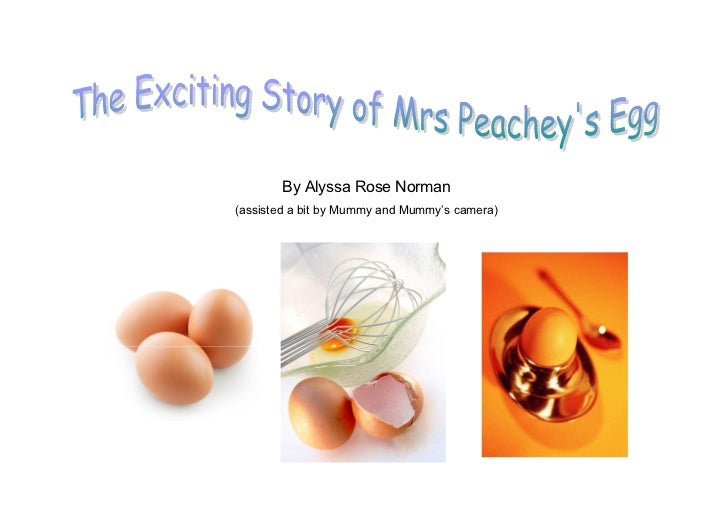 Mrs Peachey's egg