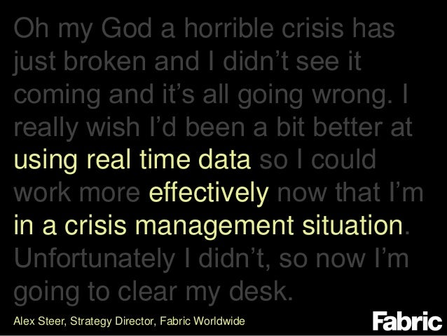 Using real-time data effectively in a crisis management situation - Alex Steer