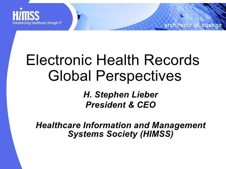 <ul><ul><li>H. Stephen Lieber </li></ul></ul><ul><ul><li>President & CEO </li></ul></ul><ul><ul><li>Healthcare Information...