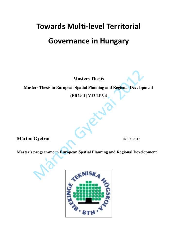 Márton Gyetvai Towards Multi-level Territorial Governance in Hungary