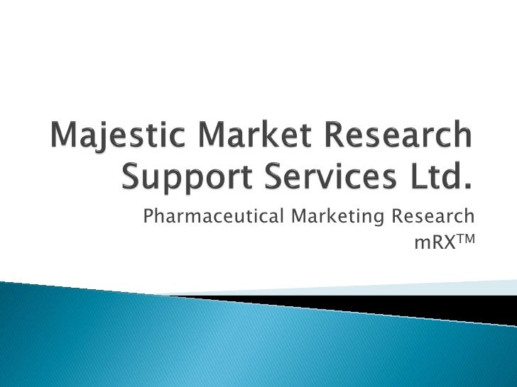 Pharmaceutical Marketing Research                           mRXTM