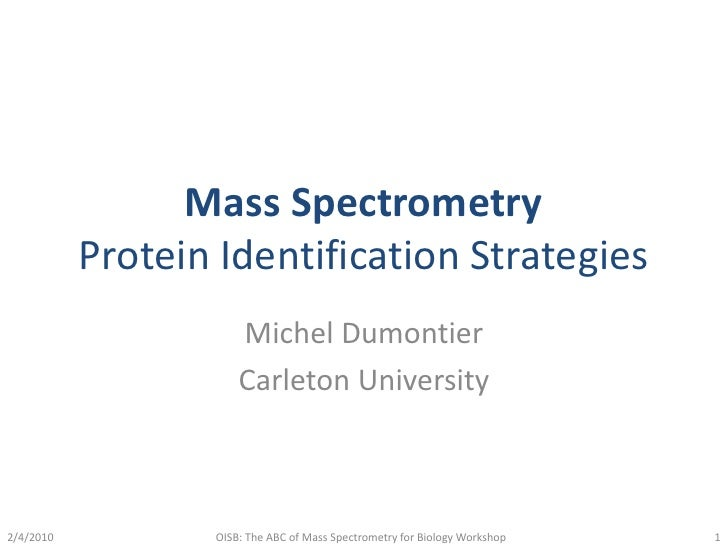 Mass Spectrometry: Protein Identification Strategies