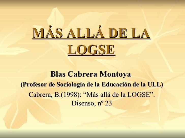 Más allá de la LOGSE por Shaila Mª Díaz González